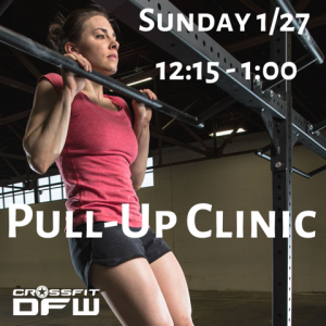 Pull-up Clinic | CrossFit DFW